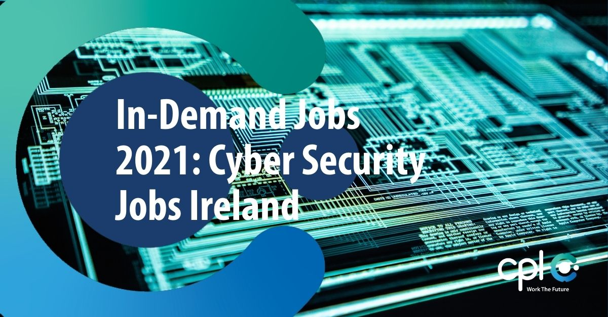 in-demand-jobs-cyber-security-jobs-ireland