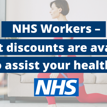 NHS Workers – What discounts are available to assist your health?