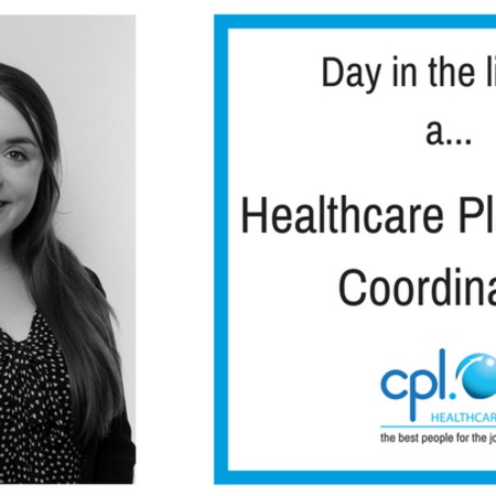 Day in the life of a Healthcare Placement Coordinator